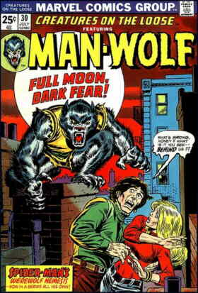 Man-Wolf in a typically menacing pose. Artists: Gil Kane and John Romita.
