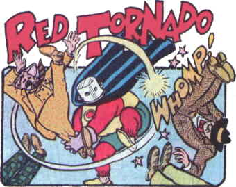 The Red Tornado does 'his' thing. Artist: Sheldon Mayer.